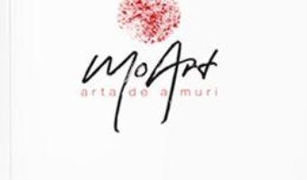 Cartea MoArt. Arta de a muri – Andreea Russo (download, pret, reducere)
