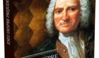 Cartea Eseu despre prejudecati – Holbach (download, pret, reducere)