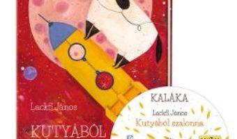 Cartea Kutyabol Szalonna + CD – Lackfi Janos (download, pret, reducere)