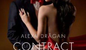 Cartea Contract marital. Volumul 2 – Alexa Dragan (download, pret, reducere)