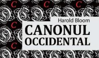 Cartea Canonul occidental – Harold Bloom (download, pret, reducere)