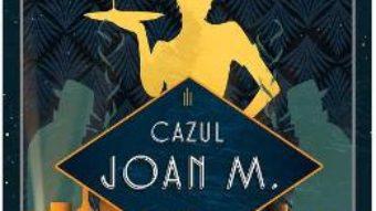 Cartea Cazul Joan M. – James M. Cain (download, pret, reducere)