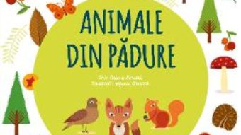 Cartea Carte de activitati Montessori: Animale din padure (download, pret, reducere)