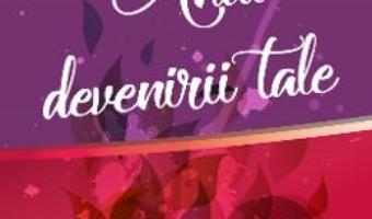 Cartea Anul devenirii tale – Anatol Basarab, Adriana Nicolae (download, pret, reducere)