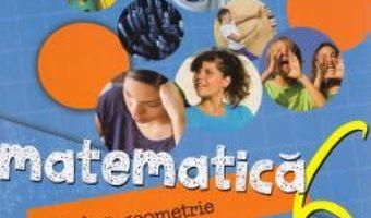 Cartea Matematica – Clasa 6. Partea I – Caiet – Sorin Peligrad, Adrian Turcanu (download, pret, reducere)