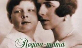 Cartea Regina-mama Elena – Simona Preda (download, pret, reducere)