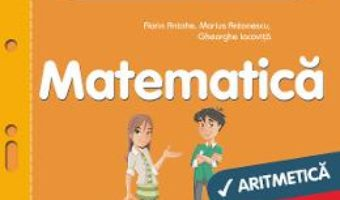 Cartea Matematica – Clasa 5. Partea I – Fise de lucru diferentiate – Florin Antohe, Marius Antonescu (download, pret, reducere)