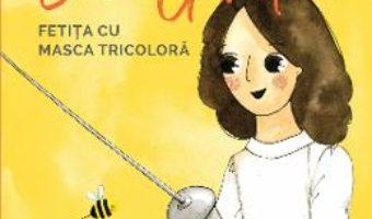 Cartea En garde. Fetita cu masca tricolora – Ana Maria Branza (download, pret, reducere)