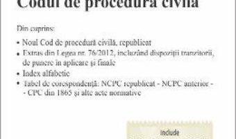 Cartea Codul de procedura civila. Actualizat 17.09.2018 (download, pret, reducere)
