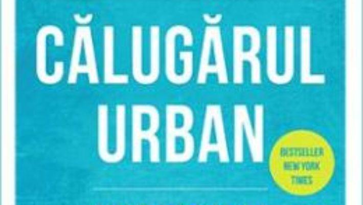 Cartea Calugarul urban – Pedram Shojai (download, pret, reducere)