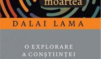 Cartea Somnul, visele si moartea – Dalai Lama (download, pret, reducere)