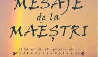 Cartea Mesaje de la Maestri – Dr. Brian Weiss (download, pret, reducere)