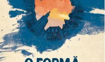 Cartea O forma de viata necunoscuta – Andreea Rasuceanu (download, pret, reducere)