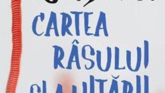 Cartea Cartea rasului si a uitarii – Milan Kundera (download, pret, reducere)