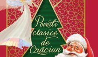 Cartea Povesti clasice de Craciun (download, pret, reducere)