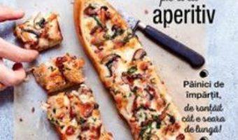 Cartea Baghete delicioase pentru aperitiv – Pauline Dubois (download, pret, reducere)