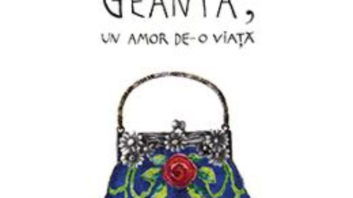 Cartea Geanta, un amor de-o viata – Dominique Loreau (download, pret, reducere)