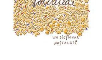 Cartea Politetea, un dictionar nostalgic – Frederic Rouvillois (download, pret, reducere)