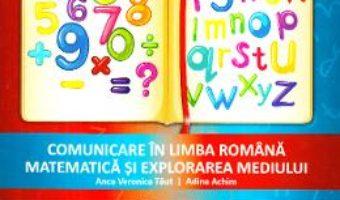 Cartea Fise de evaluare – Clasa 1 – Comunicare in limba romana. Matematica si explorarea mediului – Anca Veronica Taut (download, pret, reducere)