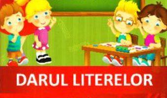 Cartea Darul literelor – Clasa 1 – Caiet de scriere (download, pret, reducere)