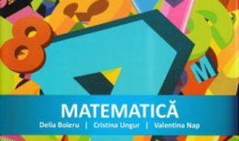 Cartea Matematica – Clasa 3 – Culegere – Delia Boieru, Cristina Ungur, Valentina Nap (download, pret, reducere)