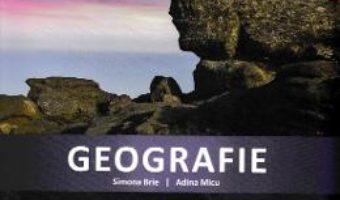 Cartea Geografie – Clasa 4 – Caiet de aplicatii – Simona Brie, Adina Micu (download, pret, reducere)