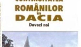 Cartea Continuitatea romanilor in Dacia. Dovezi noi – G. Popa-Lisseanu (download, pret, reducere)