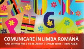 Cartea Comunicare in limba romana – Clasa 1 – Caiet de aplicatii – Anca Veronica Taut, Elena Lapusan (download, pret, reducere)