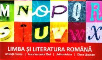 Cartea Limba si literatura romana – Clasa 3 – Caiet de aplicatii – Anicuta Todea, Anca Veronica Taut (download, pret, reducere)