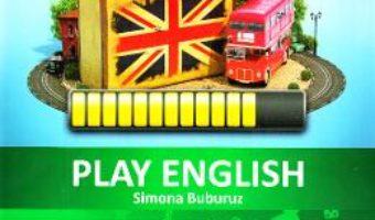 Cartea Play English Level 3 – Simona Buburuz (download, pret, reducere)