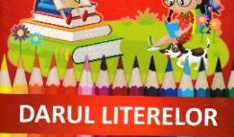 Cartea Darul literelor – Clasa pregatitoare – Caiet (download, pret, reducere)