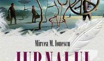 Cartea Jurnalul unui trasnit – Mircea M. Ionescu (download, pret, reducere)