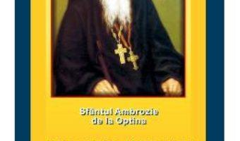 Cartea Sfaturi pentru soti si parinti – Sfantul Ambrozie de la Optina (download, pret, reducere)