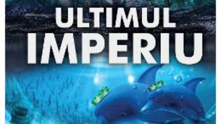 Cartea Ultimul imperiu – Constantin Marcusan (download, pret, reducere)