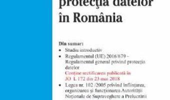 Cartea Legislatia privind protectia datelor in Romania (download, pret, reducere)