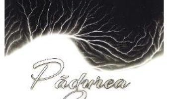 Cartea Padurea de luceferi – Nistor (download, pret, reducere)