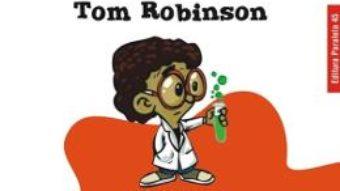 Cartea Cartea experimentelor stiintifice ed.2 – Tom Robinson (download, pret, reducere)