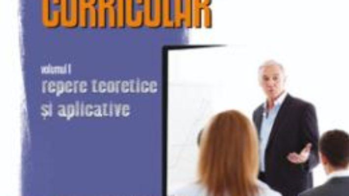 Cartea Management curricular vol.1: Repere teoretice si aplicative – Musata Bocos, Vasile Chis (download, pret, reducere)