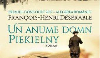 Cartea Un anume domn Piekielny – Francois-Henri Deserable (download, pret, reducere)