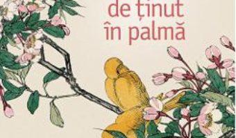 Cartea Povestiri de tinut in palma – Yasunari Kawabata (download, pret, reducere)