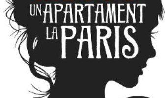 Cartea Un apartament la Paris – Guillaume Musso (download, pret, reducere)