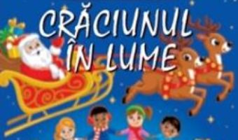 Cartea Copiii creeaza carti: Craciunul in lume (download, pret, reducere)