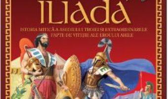 Cartea Iliada (download, pret, reducere)