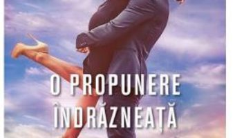 Cartea O propunere indrazneata – Sandra Brown (download, pret, reducere)
