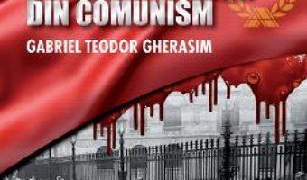 Cartea Romania: Martiri si supravietuitorii din comunism – Gabriel Teodor Gherasim (download, pret, reducere)