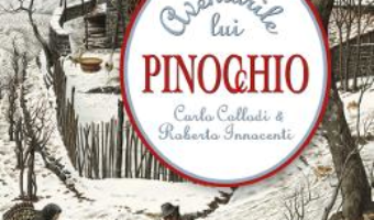 Cartea Aventurile lui Pinocchio – Carlo Collodi (download, pret, reducere)