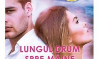 Cartea Lungul drum spre maine – Nora Roberts (download, pret, reducere)
