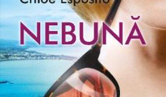 Cartea Nebuna – Chloe Esposito (download, pret, reducere)