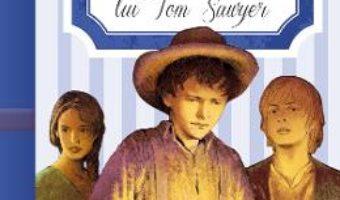 Cartea Aventurile lui Tom Sawyer – Mark Twain (download, pret, reducere)