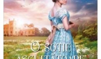 Cartea O sotie ascultatoare – Mary Balogh (download, pret, reducere)